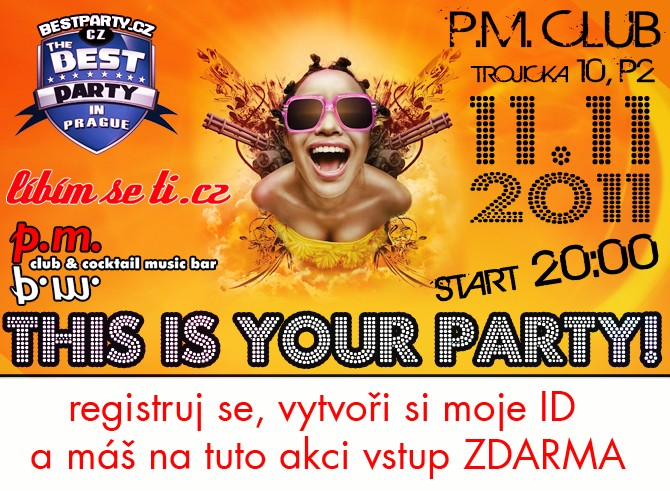 THIS IS YOUR PARTY!!! PRAHA